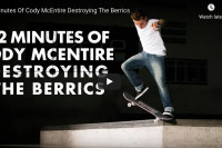 Cody McEntire - 12 Minutes at The Berrics