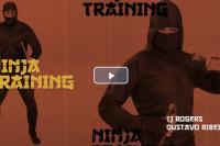 TJ Rogers - Ninja Training