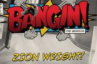 Zion Wright - Bangin!